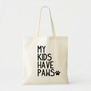 Tote: My Kids Have Paws